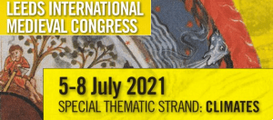Congress Report: International Medieval Congress (IMC), Leeds, 5th – 9th July 2021