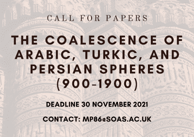The coalescence of Arabic, Turkic, and Persian Spheres (900-1900)
